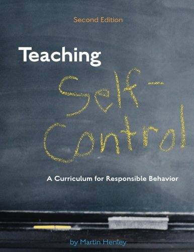 9781932127126: Teaching Self-Control: A Curriculum for Responsible Behavior