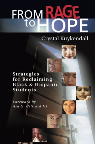 9781932127157: From Rage to Hope: Strategies for Reclaiming Black & Hispanic Students