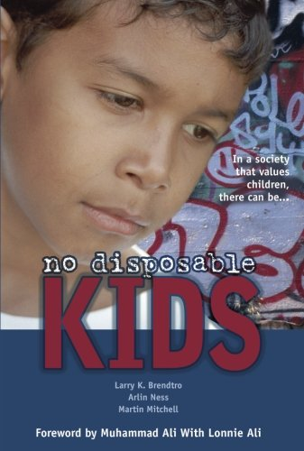 9781932127317: No Disposable Kids