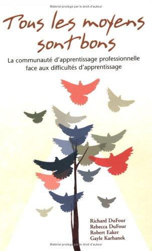 Tous les moyens sont bons: la communaute d'apprentissage professionnelle face aux difficultes ...