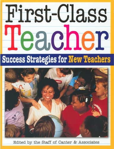 9781932127560: First-Class Teacher: Success Strategies for New Teachers