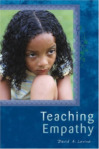 9781932127782: Teaching Empathy: A Blueprint for Caring, Compassion, and Community
