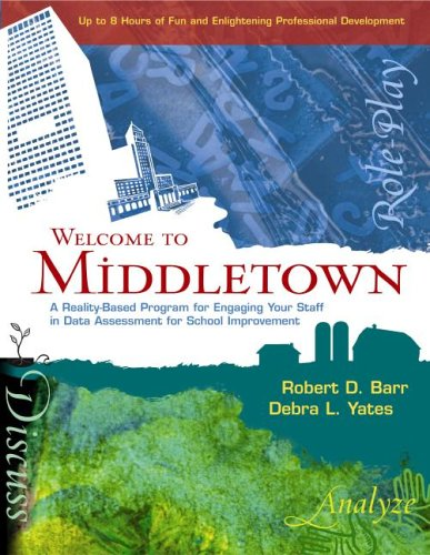 Welcome to Middletown: A Reality-Based Program for Engaging Your Staff in Data Assessment for ...