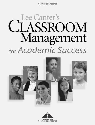 Classroom Management for Academic Success (1932127836) by Lee Canter