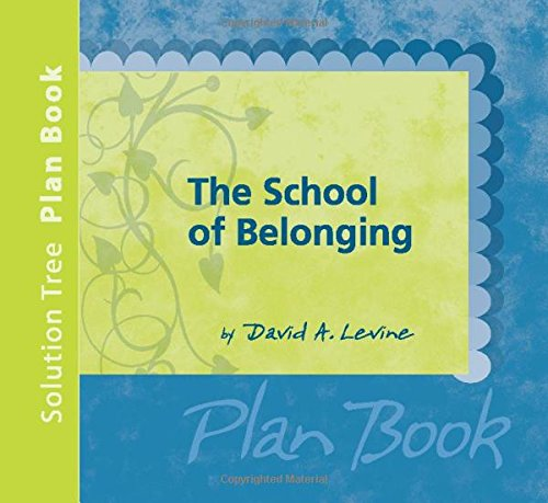 The School of Belonging Plan Book (9781932127942) by David A. Levine
