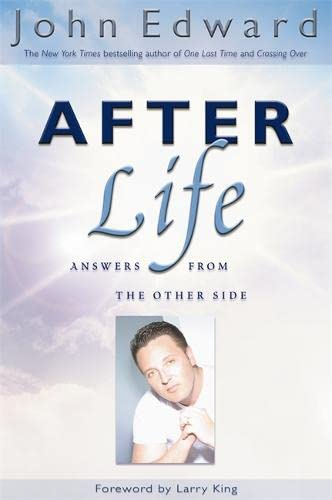 Afterlife: Answers from the Other Side: Edward, John