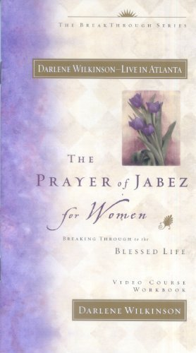 9781932131147: The Prayer of Jabez for Women video workbook - 10 pack: Breaking Through to the Blessed Life (Additional Video Series from Global Vision Resources)