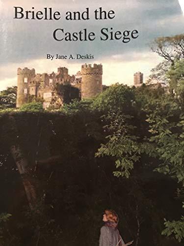 Brielle and the Castle Siege: Deskis, Jane