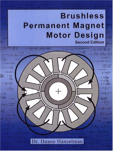 9781932133639: Brushless Permanent Magnet Motor Design