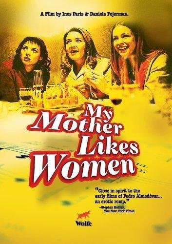 9781932134414: My Mother Likes Women (A Mi Madre le Gustan las Mujeres)