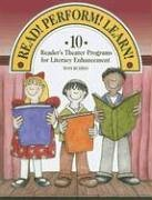 9781932146592: Read! Perform! Learn!: 10 Reader's Theater Programs for Literacy Enhancement