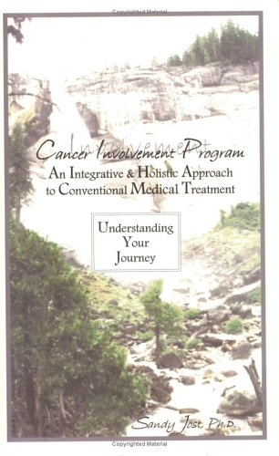 Cancer Involvement Program: An Integrative & Holistic Approach to Conventional Medical ...