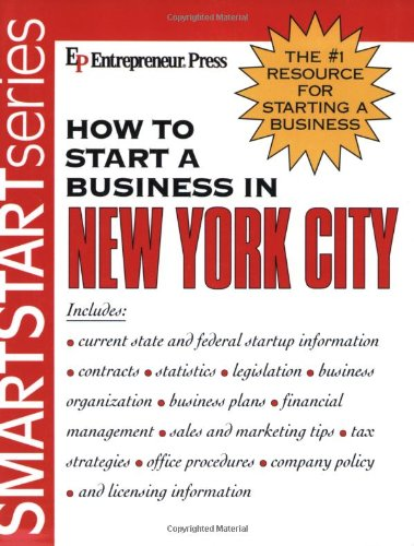 How to Start A Business in New York City (SmartStart Series)
