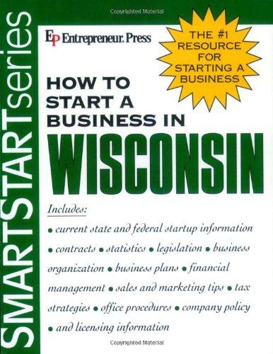 9781932156515: How to Start a Business in Wisconsin (Smartstart Series)