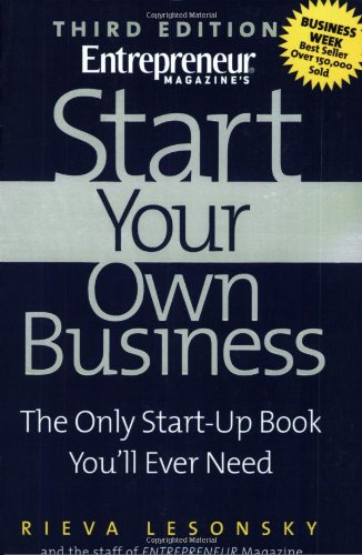 9781932156652: Start Your Own Business (Start Your Own Business: The Only Start-Up Book You'll Ever Need)