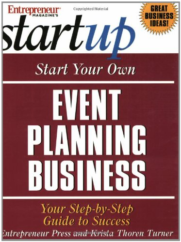 9781932156843: Start Your Own Event Planning Business: Your Step by Step Guide to Success