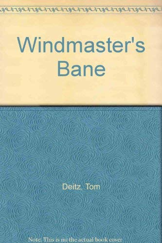 Windmasters Bane (1932158715) by Tom Deitz