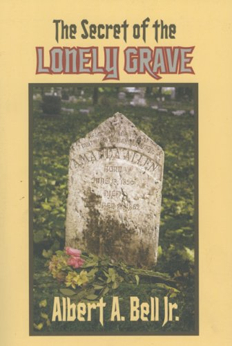 9781932158793: The Secret of the Lonely Grave