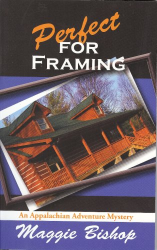 9781932158847: Perfect for Framing (Appalachian Adventure Mysteries)
