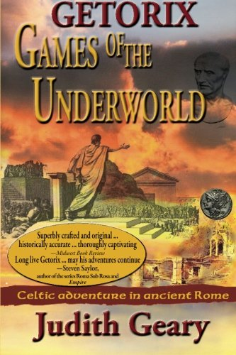 9781932158892: Getorix: Games of the Underworld: Celtic adventure in ancient Rome