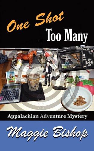 9781932158953: One Shot Too Many: Appalachian Adventure Mystery (Appalachian Adventure Mysteries)