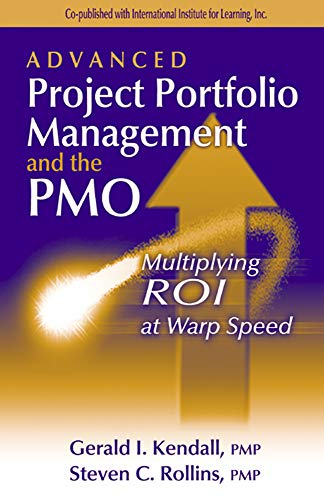 9781932159028: Advanced Project Portfolio Management and the PMO: Multiplying ROI at Warp Speed