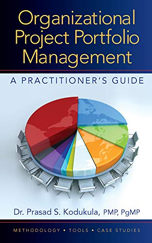 9781932159424: Organizational Project Portfolio Management: A Practitioner?s Guide