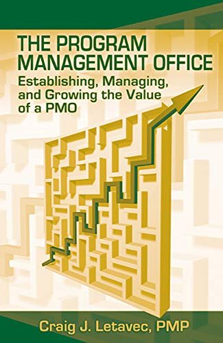 9781932159592: Program Management Office: Establishing, Managing & Growing the Value of a Pmo: Establishing, Managing and Growing the Value of a PMO