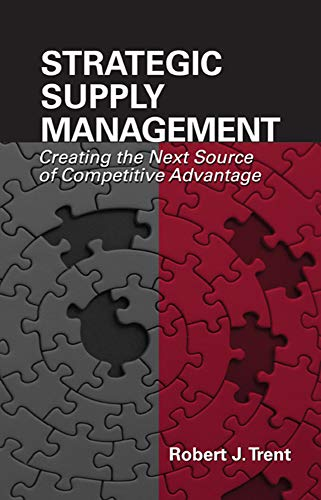 9781932159677: Strategic Supply Management: Creating the Next Source of Competitive Advantage