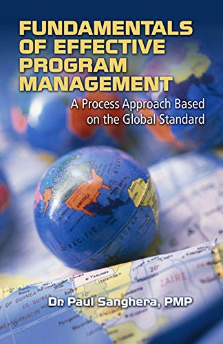9781932159691: Fundamentals of Effective Program Management: A Process Approach Based on the Global Standard
