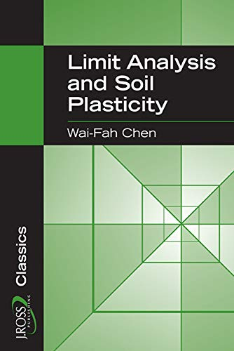 9781932159738: Limit Analysis and Soil Plasticity (J Ross Publishing Classics)