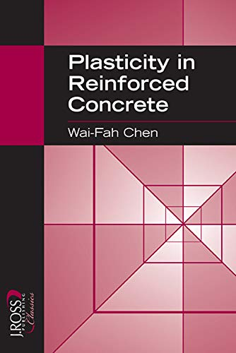9781932159745: Plasticity in Reinforced Concrete (J. Ross Publishing Classics)