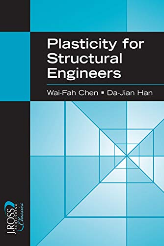 9781932159752: Plasticity for Structural Engineers (J Ross Publishing Classics)