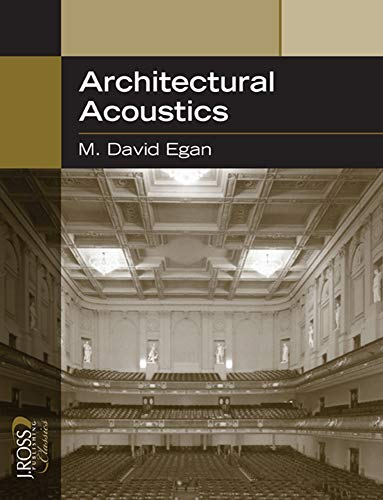 9781932159783: Architectural Acoustics (J. Ross Publishing Classics)