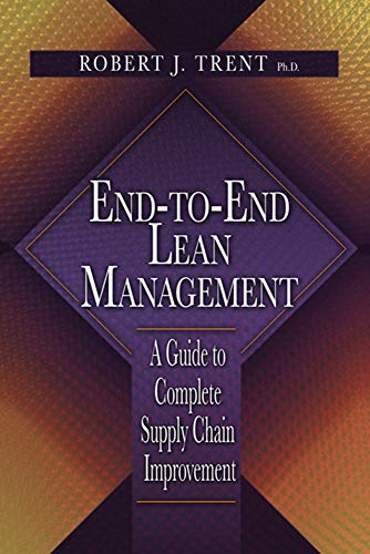 9781932159929: End-to-End Lean Management: A Guide to Complete Supply Chain Improvement