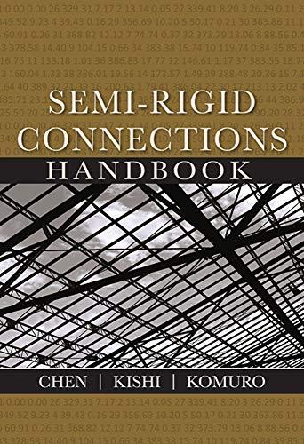 Semi-rigid Connections Handbook (Civil & Environmental Engineering): and Masato Komuro;