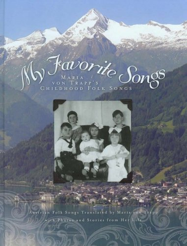 My Favorite Songs: Maria Von Trapp's Childhood: Von Trapp, Maria;