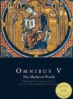 Omnibus V: The Medieval World Student Text: WILSON & FISCHER