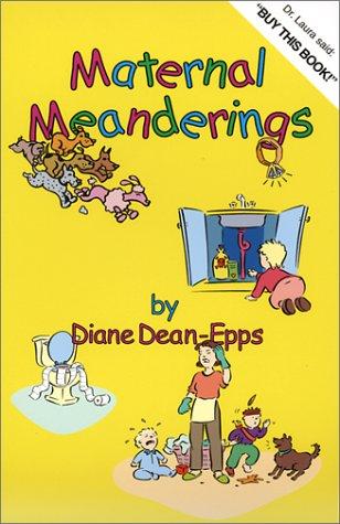 9781932172065: Maternal Meanderings