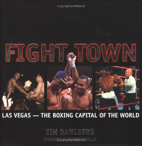 9781932173086: Fight Town: Las Vegas - The Boxing Capital of the World