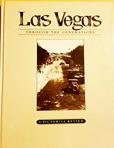 9781932173154: Las Vegas Through the Generations: A