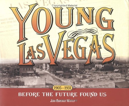 9781932173321: Young Las Vegas: 1905-1931: Before the Future Found Us