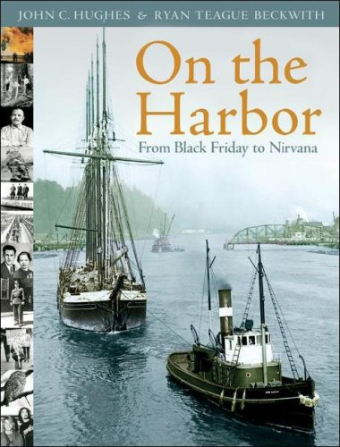 9781932173505: On the Harbor: From Black Friday to Nirvana