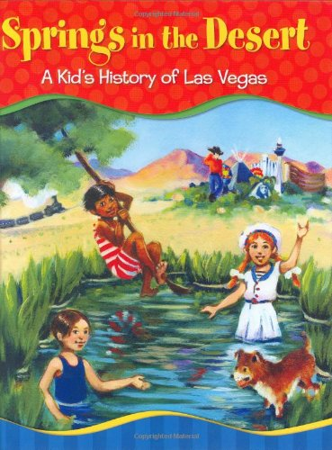 Springs in the Desert : A Kid's: Johnathan Peters