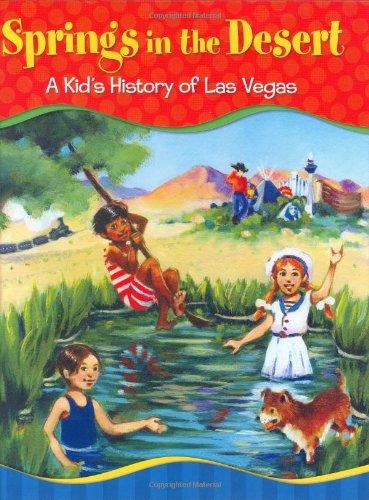 9781932173536: Springs in the Desert: A Kid's History of Las Vegas