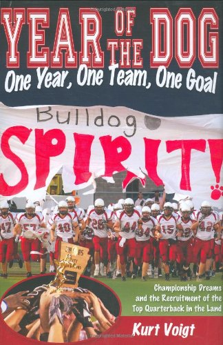 9781932173642: Year of the Dog: One Year, One Team, One Goal