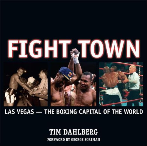 9781932173666: Fight Town: Las Vegas - The Boxing Capital of the World