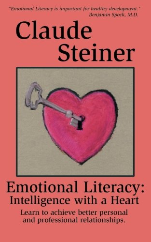 9781932181029: Emotional Literacy: Intelligence with a Heart