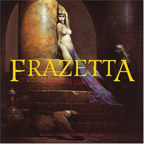 9781932183528: Frank Frazetta 2006: Welcome Wall Calendar