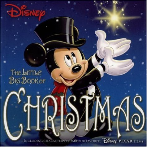 Disney The Little Big Book Of Christmas (Little Big Book) (1932183817) by Monique Peterson